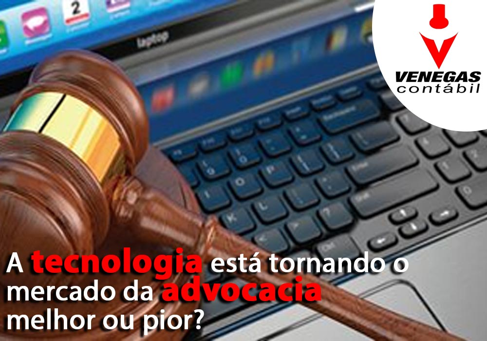 A Tecnologia Está Tornando O Mercado Da Advocacia Melhor Ou Pior?