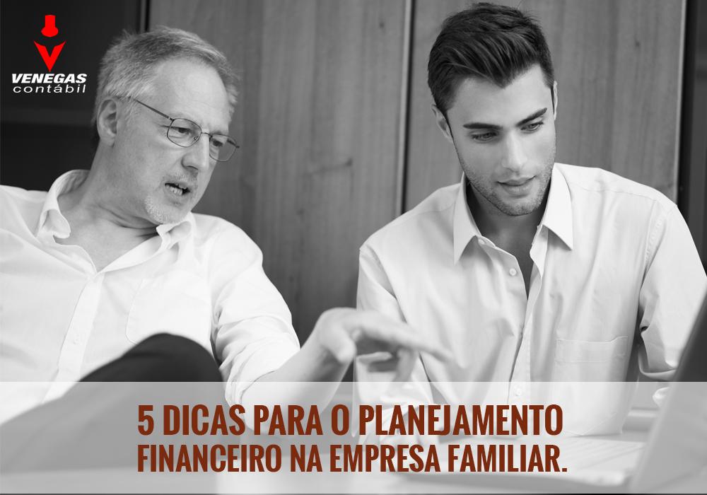 5 Dicas Para O Planejamento Financeiro Na Empresa Familiar