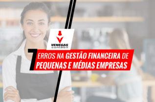 7 Erros Na Gestão Financeira De Pequenas E Médias Empresas