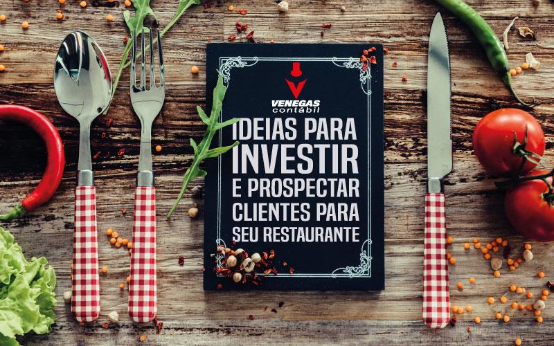 Ideias Para Investir E Prospectar Clientes Para Seu Restaurante