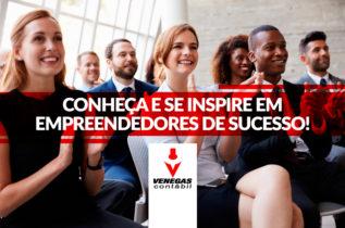Conheça E Se Inspire Em Empreendedores De Sucesso!