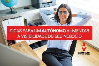 Dicas Para Um Autônomo Aumentar A Visibilidade Do Seu Negócio