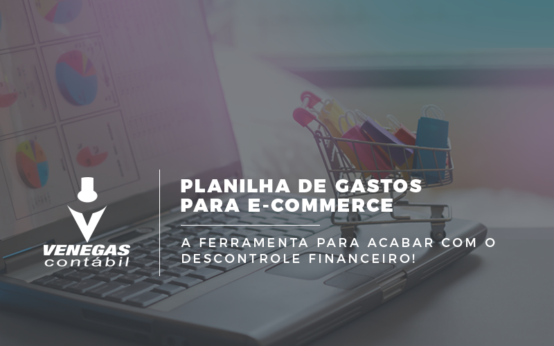 Planilha De Gastos Para E-commerce