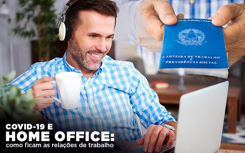 Covid 19 E Home Office Como Ficam As Relações De Trabalho - Contabilidade Em Campos Elíseos | Venegas Contábil