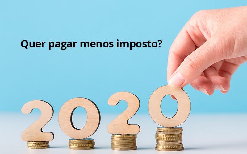 Ir 2020 Quer Pagar Menos Impostos Veja Lista Do Que Pode Descontar Ou Nao - Contabilidade Em Campos Elíseos | Venegas Contábil